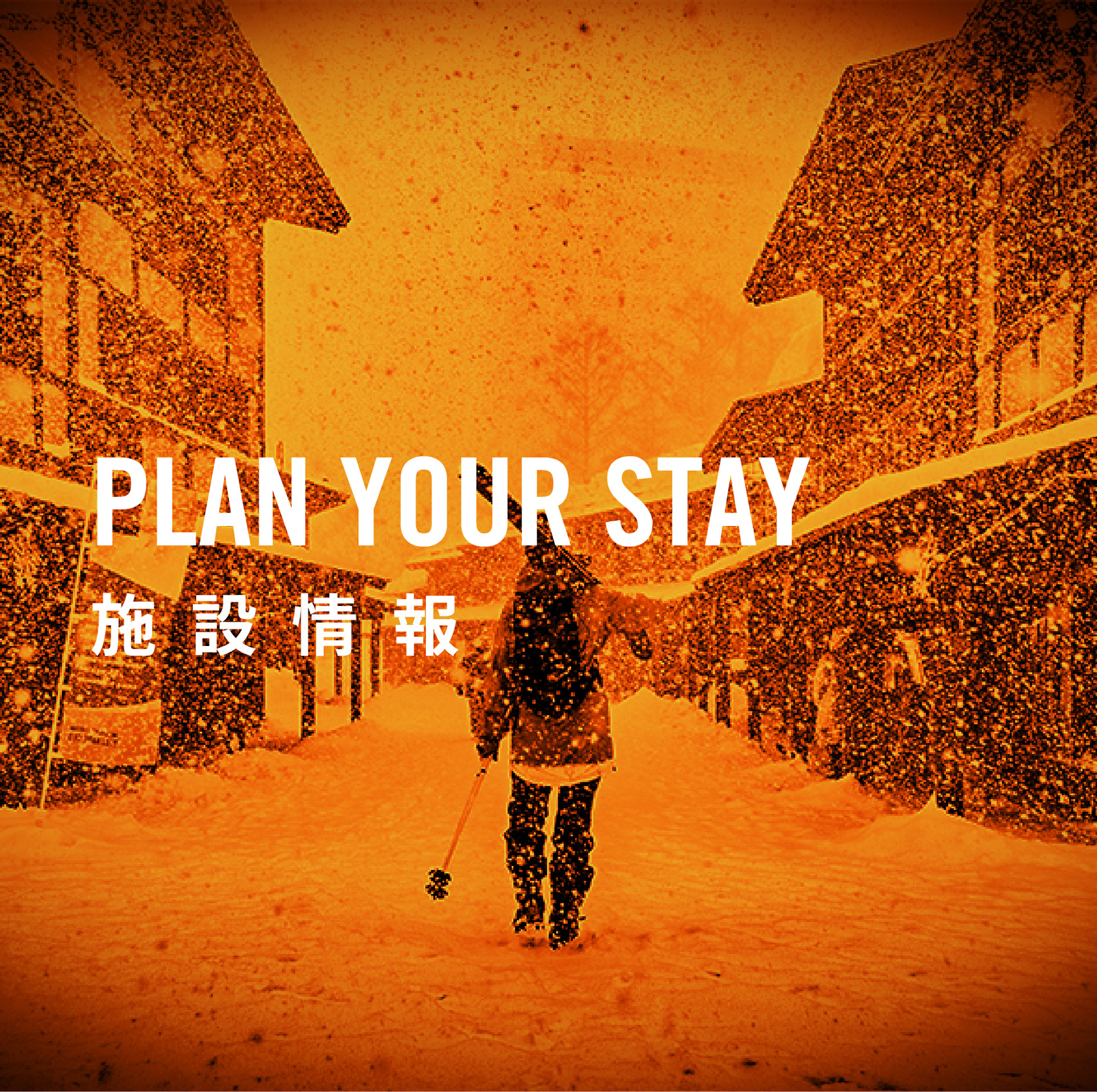 PLAN YOUR STAY